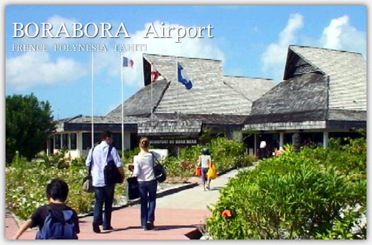 ボラボラ空港に到着