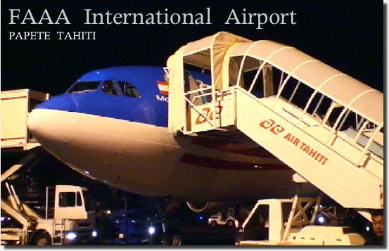 パペーテファア国際空港に到着