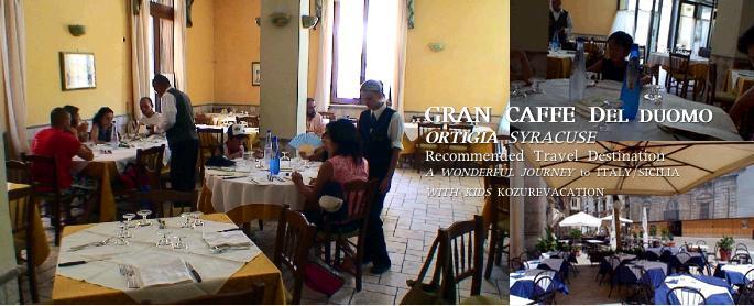 シラクーサのレストラン/グラン・カフェ・デル・ドゥオーモ