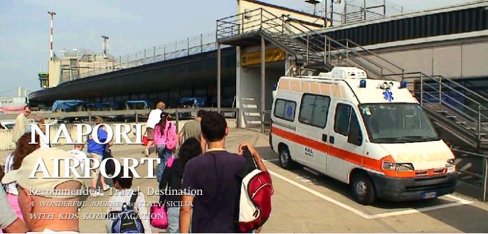 ナポリ空港に到着