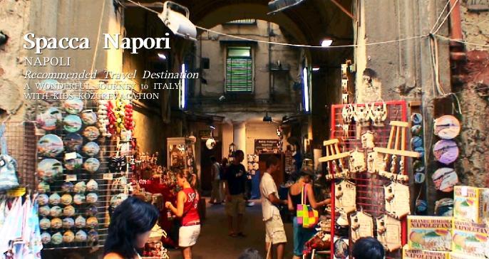 スパッカナポリの雑貨店